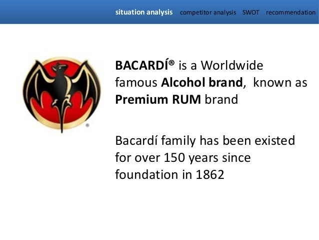 bacardi swot analysis Bacardi has completed its acquisition of the parent company of the patron  tequila  business analysis, process re-engineering, procedure swot analysis, .
