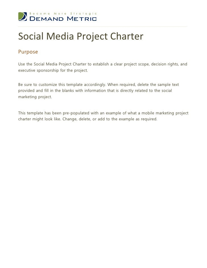 Social Media Project CharterPurposeUse the Social Media Project Charter to establish a clear project scope, decision right...