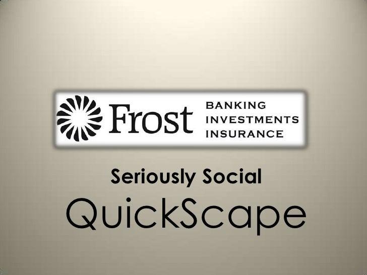 Seriously Social<br />QuickScape<br />