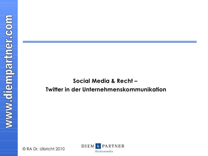 Social Media & Recht –  Twitter in der Unternehmenskommunikation