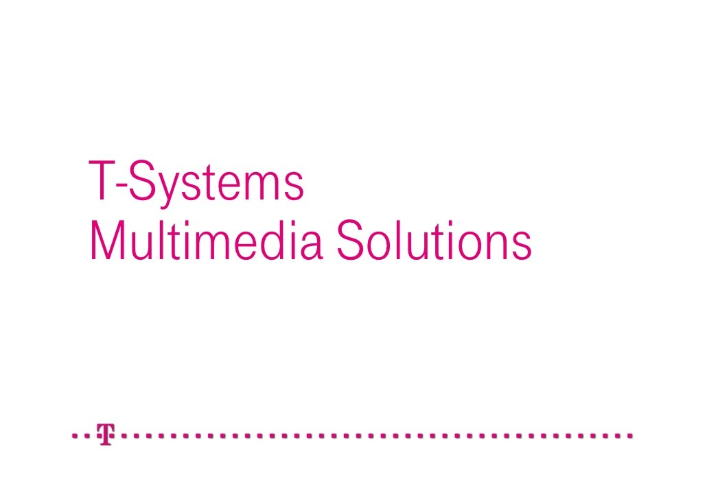 T-SystemsMultimedia Solutions