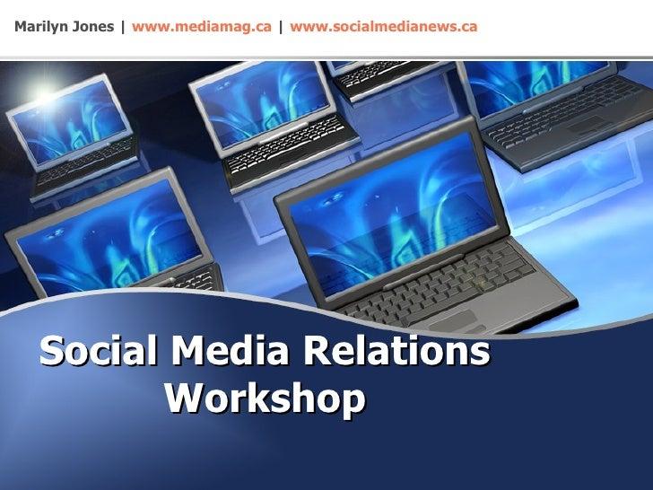 Social Media Relations Workshop