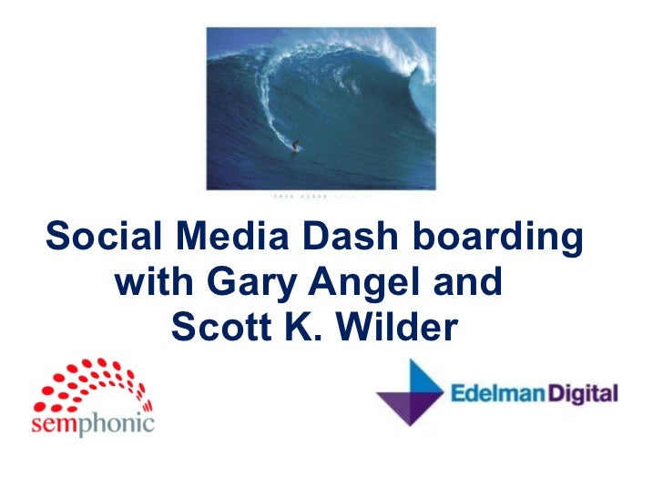 Social Media Dashboarding by Scott Wilder and semphonic