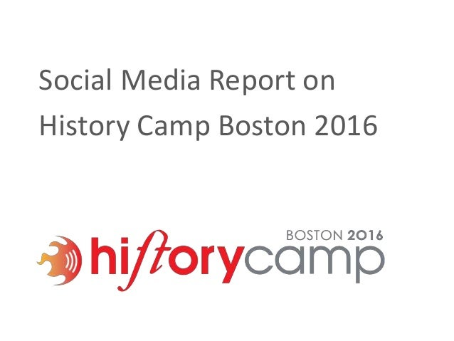Social Media Report on History Camp Boston 2016