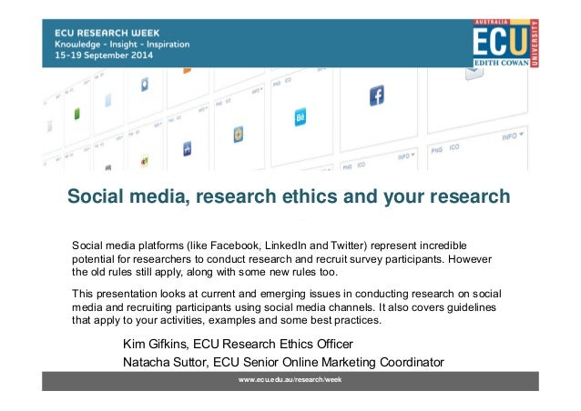 Social Media, Research Ethics and Your Research - Research Week 2014 …