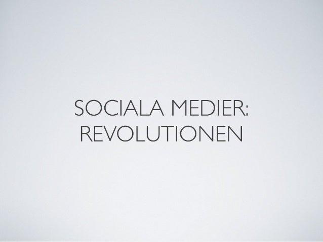 Sociala Medier: Revolutionen