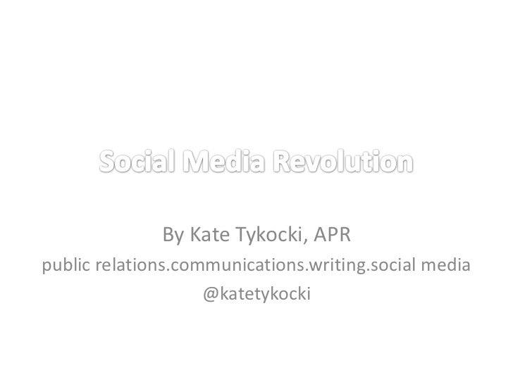 By Kate Tykocki, APRpublic relations.communications.writing.social media                    @katetykocki