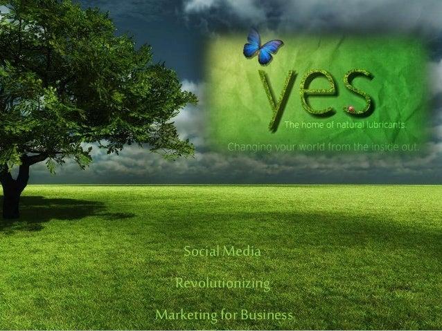Social Media Revolutionizing Marketingfor Business