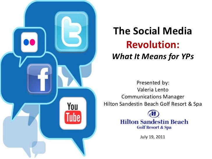 The Social Media     Revolution:   What It Means for YPs             Presented by:              Valeria Lento        Commu...