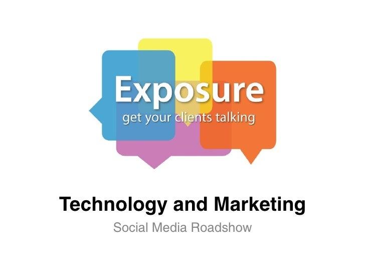 Technology and Marketing     Social Media Roadshow
