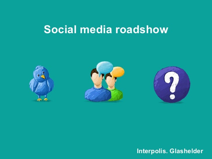 Social media roadshow