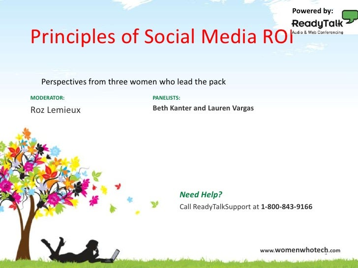 Powered by:<br />Principles of Social Media ROI<br />Principles of Social Media ROI<br />Perspectives from three women who...