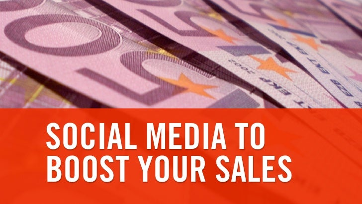 SOCIAL MEDIA TO BOOST YOUR SALES