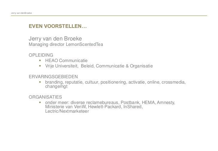 Social Media in de Marketingmix (thanks Jerry) Slide 2