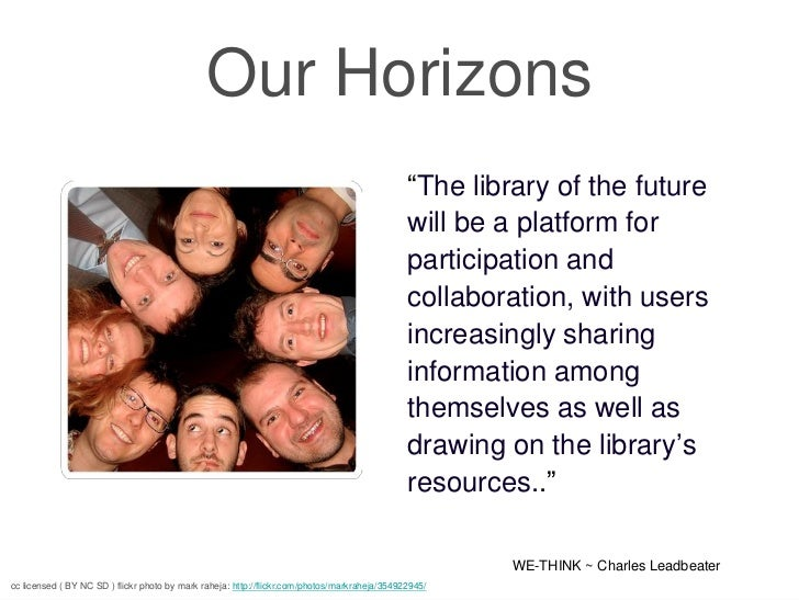 "Our Horizons                                                                                               ""The library of..."