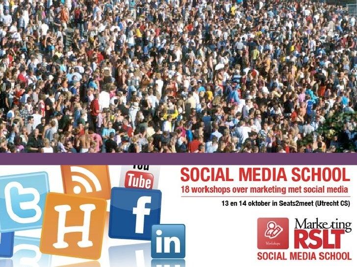 Social Media School     14 oktober  Sjef Kerkhofs - Social Marketing Manager