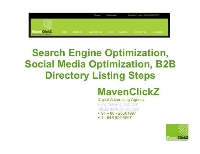 MavenClickZ Digital Advertising Agency www.mavenclickz.com Info@mavenclickz.com + 91 – 80 - 26581997 + 1 - 646 626 5567 Se...