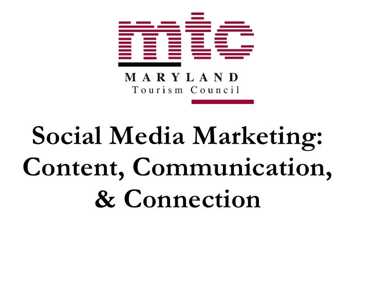 Social Media Marketing: Content, Communication, & Connection