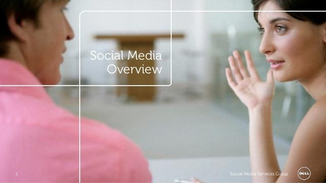 Social Media      Overview1                  Social Media Services Group