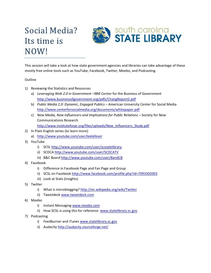 Social Media? Its time is NOW! This session will take a look at how state government agencies and libraries can take advan...