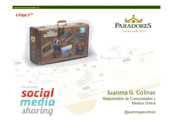 Paradores de Turismo de España, S.A.                                         Juanma G. Colinas                            ...