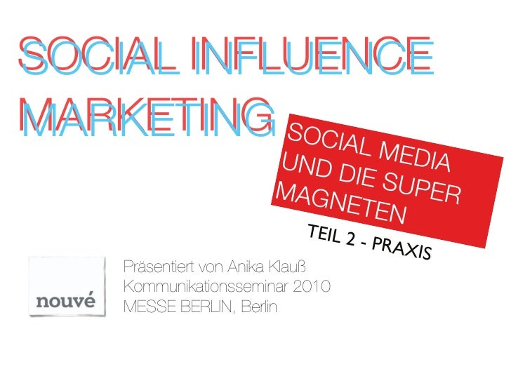 SOCIAL INFLUENCE MARKETING SOCIA                 LM               EDIA                        UND D                       ...