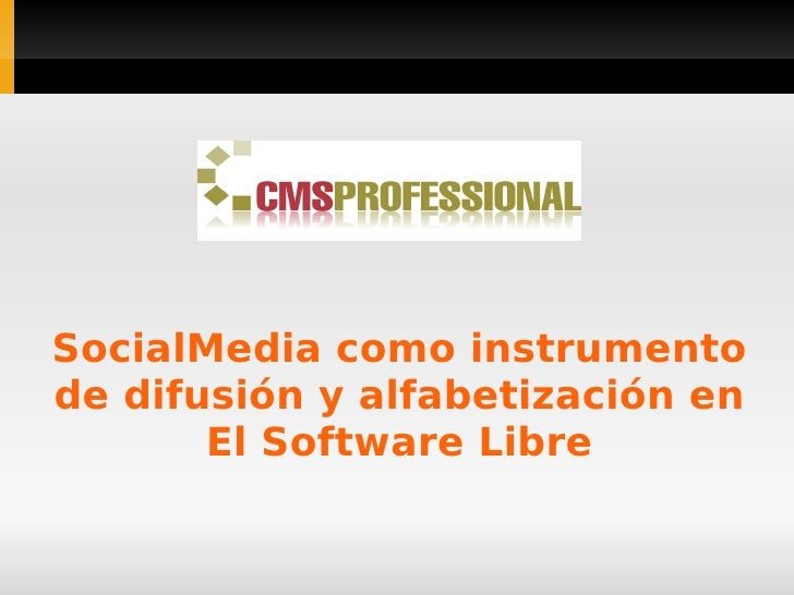 SocialMedia como instrumentode difusión y alfabetización en       El Software Libre