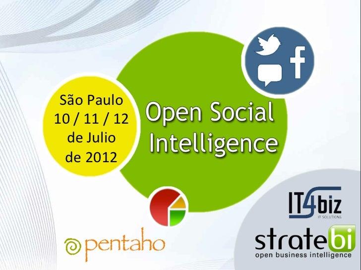 São Paulo 10 / 11 / 12   de Julio   de 2012