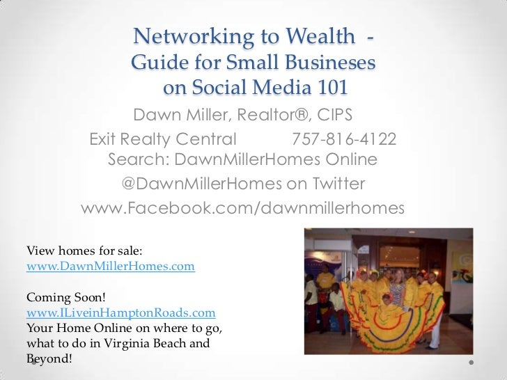 Networking to Wealth -                 Guide for Small Busineses                   on Social Media 101               Dawn ...