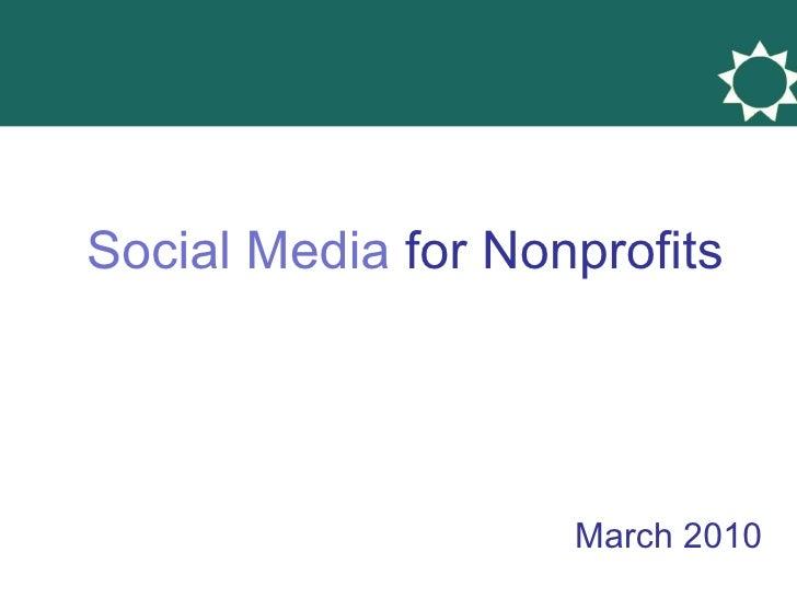 Social Media  for Nonprofits March 2010