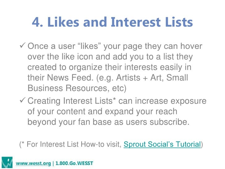 """4. Likes and Interest Lists Once a user """"likes"""" your page they can hover  over the like icon and add you to a list they  ..."""