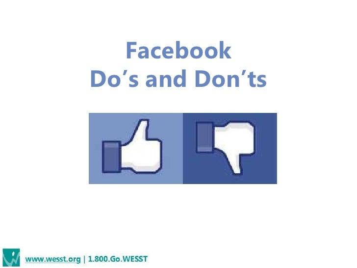 FacebookDo's and Don'ts