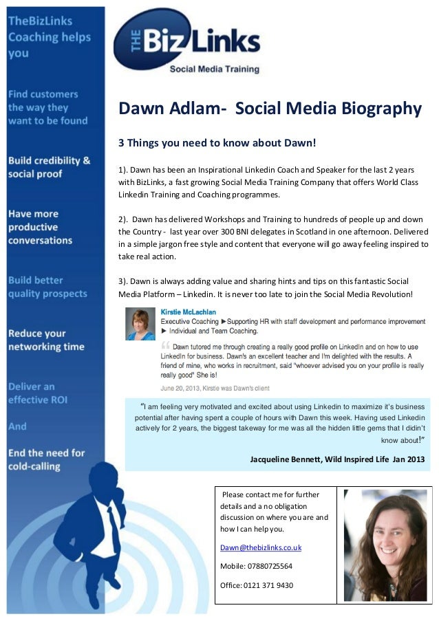 sDawn provided a comprehensive detailed approach on how to maximise the potential of my LinkedIn account. She offered a th...