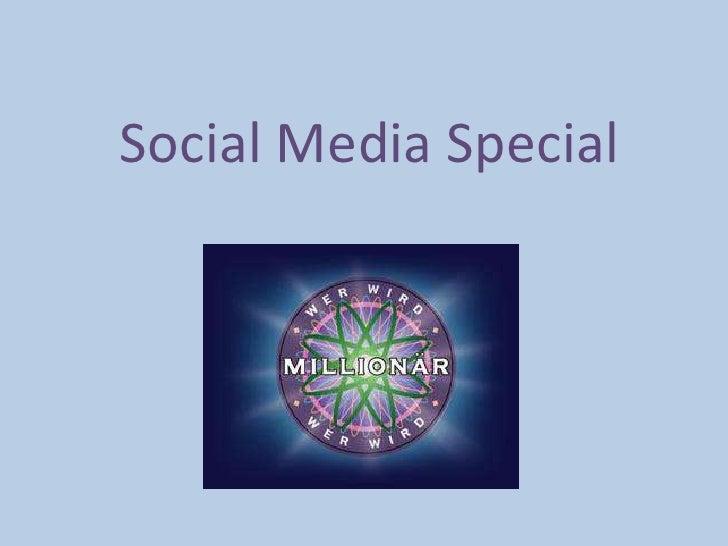 Social Media Special