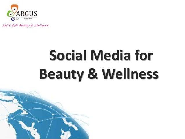 Social Media for Beauty & Wellness
