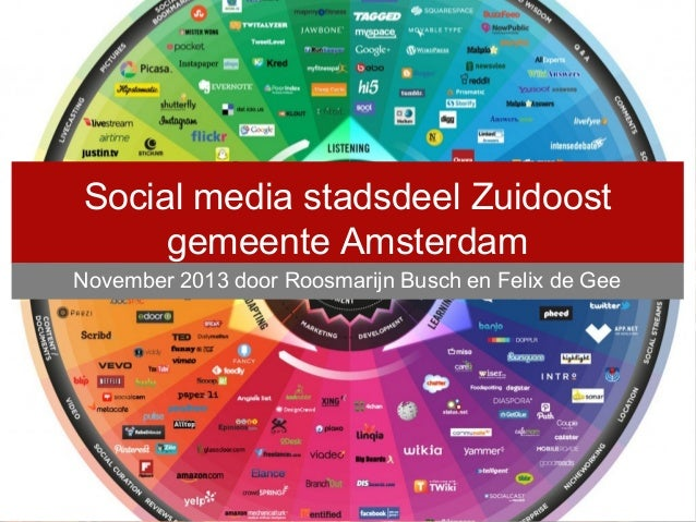Social media stadsdeel Zuidoost gemeente Amsterdam November 2013 door Roosmarijn Busch en Felix de Gee  Door Roosmarijn Bu...
