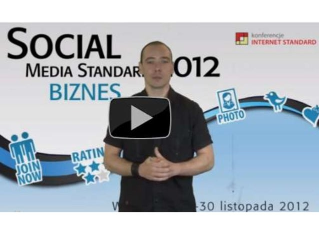 Social Media Standard 2012 BIZNES zapowiedź - Konrad Mroczek