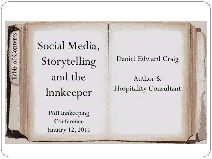 Social Media, Storytelling       Daniel Edward Craig   and the                Author &                    Hospitality Cons...