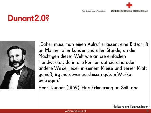 """www.roteskreuz.at Dunant2.0? """"Daher muss man einen Aufruf erlassen, eine Bittschrift an Männer aller Länder und aller Stän..."""