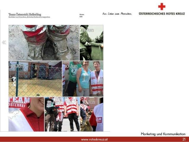 www.roteskreuz.at 21 Marketing und Kommunikation
