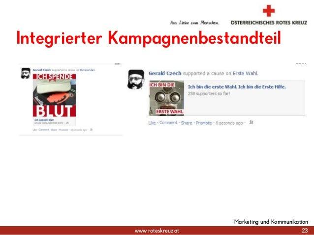 www.roteskreuz.at Integrierter Kampagnenbestandteil 23 Marketing und Kommunikation