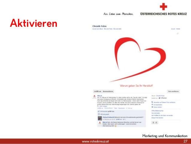 www.roteskreuz.at 27 Marketing und Kommunikation Aktivieren