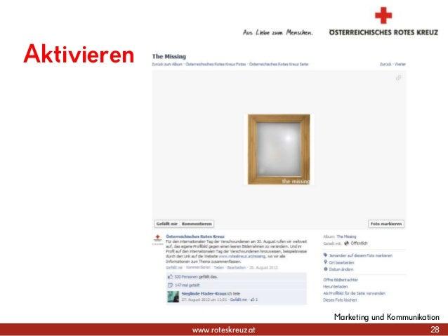 www.roteskreuz.at 28 Marketing und Kommunikation Aktivieren