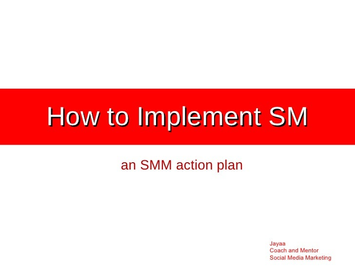 How to Implement SM an SMM action plan
