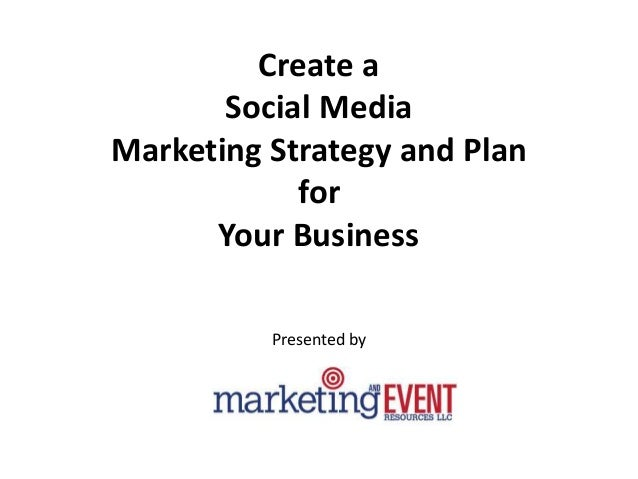 Steps to Create a Social Media Marketing Strategy for Your