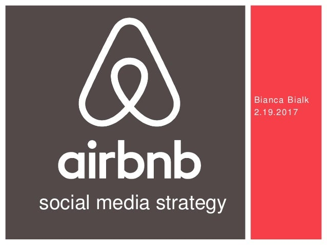 Bianca Bialk 2.19.2017 social media strategy