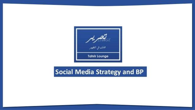 Social Media Strategy and BP