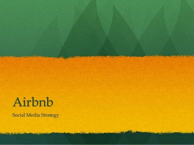 Airbnb Social Media Strategy