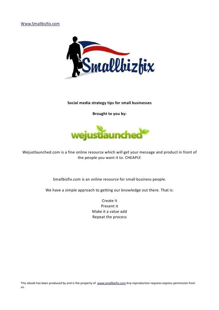 Www.Smallbizfix.com                                 Social media strategy tips for small businesses                       ...