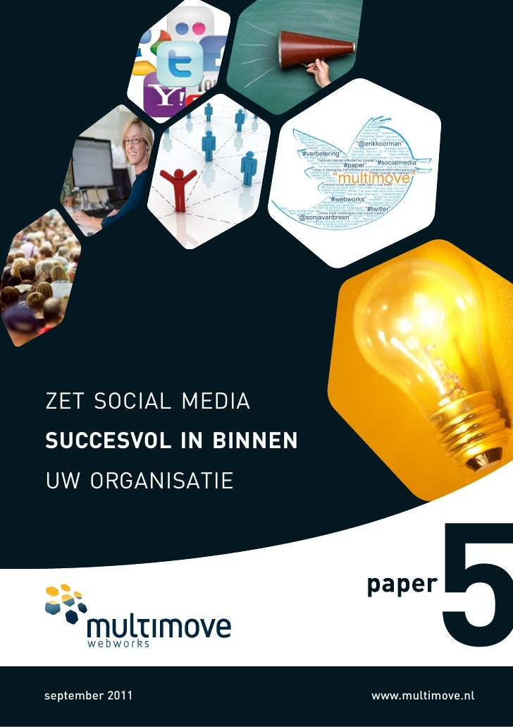 zet social mediasuccesvol in binnenuw organisatieseptember 2011                               5                      www.m...